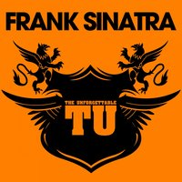 The Unforgettable Frank Sinatra — Frank Sinatra