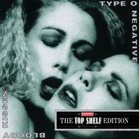 Bloody Kisses — Type O Negative