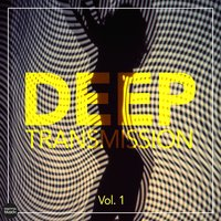 Deep Transmission, Vol. 1 — сборник