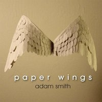 Paper Wings — Adam Smith