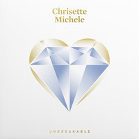 Unbreakable — Chrisette Michele