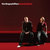 Sound Advice — The Shapeshifters
