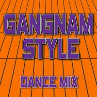 Gangnam Style - Single — Ultimate Dance Hits