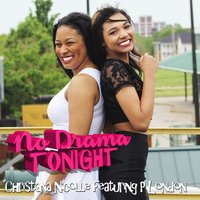 No Drama Tonight (feat. P London) — P London, Christiana Nicolle