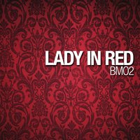 Lady In Red — BMO2