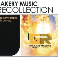 Discovery Recollection — Groove Riders