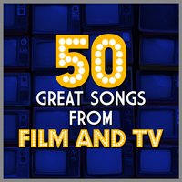 50 Great Songs from Film and Tv — сборник