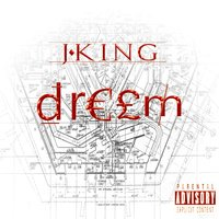 Dream — J. King