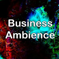 Business Ambience — Ambient Forest, Ambient Rain, Ambiente