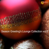 Season Greeting's Lounge Collection, Vol. 2 — сборник