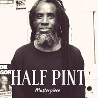 Half Pint: Masterpiece — Half Pint