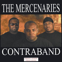 Contraband — The Mercenaries
