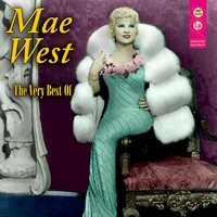 The Very Best Of — Mae West