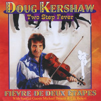 Two Step Fever — Doug Kershaw