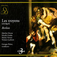 Berlioz: Les troyens (Abriged) — Georges Pretre, Rome Opera Orchestra, Гектор Берлиоз
