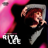 Multishow Ao Vivo — Rita Lee