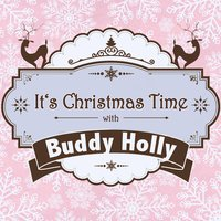 It's Christmas Time with Buddy Holly — Buddy Holly