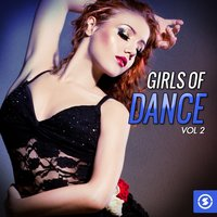 Girls of Dance, Vol. 2 — сборник