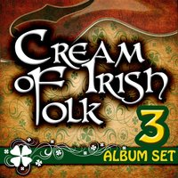 Cream Of Irish Folk - 3 Album Set — Dingle Folk