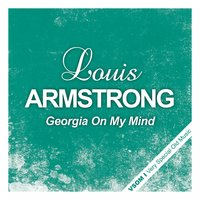 Georgia On My Mind — Louis Armstrong