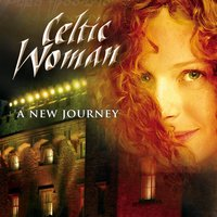 A New Journey — Celtic Woman