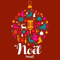 Christmas Collection: Noël Soul — сборник