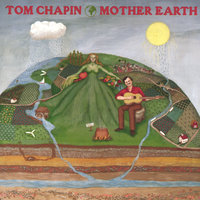 Mother Earth — Tom Chapin