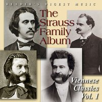 Reader's Digest Music: The Strauss Family Album: Viennese Classics Volume 1 — Peter Guth & Strauss Festival Orchestra