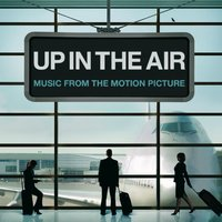 Up In The Air [Music From The Motion Picture] (iTunes Exclusive) — сборник