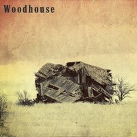 Woodhouse — Woodhouse