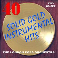 Solid Gold Instrumental Hits — The London Pops Orchestra, Lord Nelson Corbin