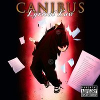 Lyrical Law Disc Two — Canibus