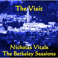 The Visit : The Berkeley Sessions — Nicholas Vitale