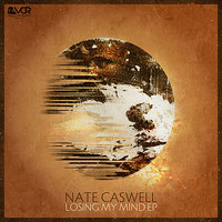 Losing My Mind EP — Nate Caswell