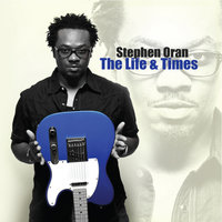 The Life and Times...Pt. 1 — Stephen Oran