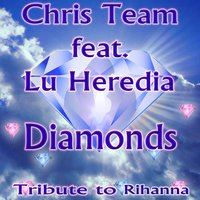 Diamonds — Chris Team