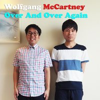 Over and over Again — Wolfgang McCartney