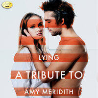 Lying - A Tribute to Amy Meredith — Ameritz - Tributes