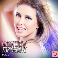 Green Light for Groove, Vol. 2 — сборник