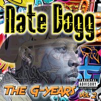 The G-Years, Vol. 2 — Nate Dogg