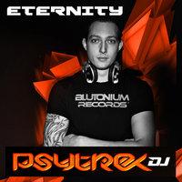 PsytrexDJ Eternity
