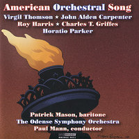 American Orchestral Song — Paul Mann, Odense Symphony Orchestra, Patrick Mason
