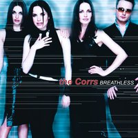 Breathless — The Corrs