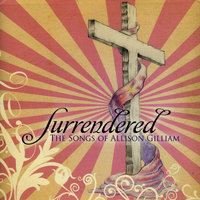 Surrendered — The Songs of Allison Gilliam