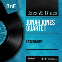 Fascination — Jonah Jones Quartet