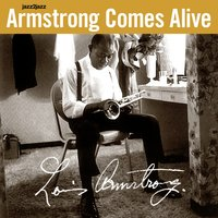 Armstrong Comes Alive, Vol. 2 — Louis Armstrong, Earl Hines, Trummy Young, Barney Bigard