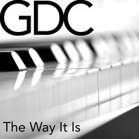 The Way It Is — GDC