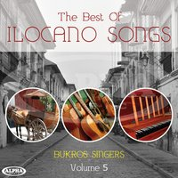 The Best Of Ilocano Songs, Vol. 5 — Bukros Singers