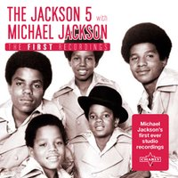 The First Recordings — Michael Jackson & Jackson 5