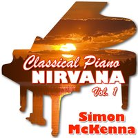 Classical Piano Nirvana Vol. 1 — Simon McKenna